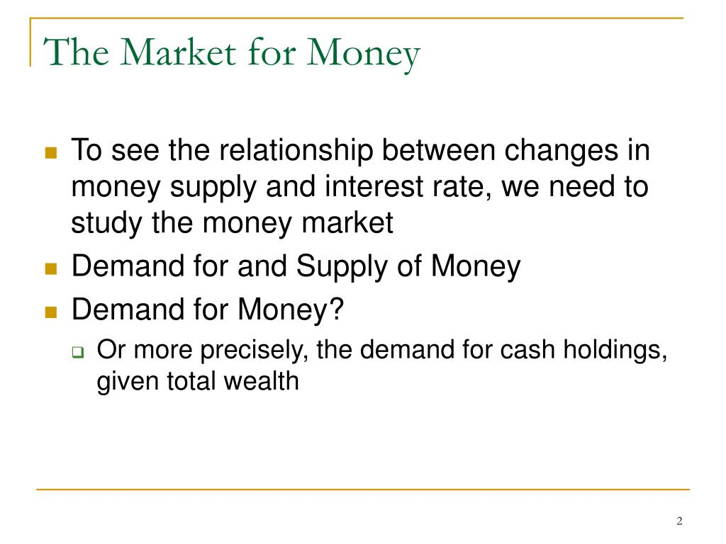 The Market for Money