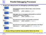 parallel debugging processes