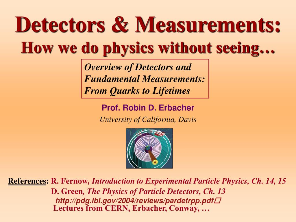 detectors measurements how we do physics without seeing l.