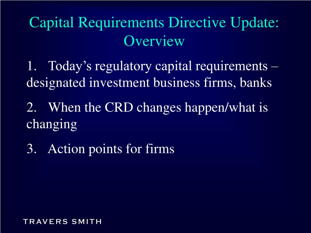 Capital Requirements Directive Update: