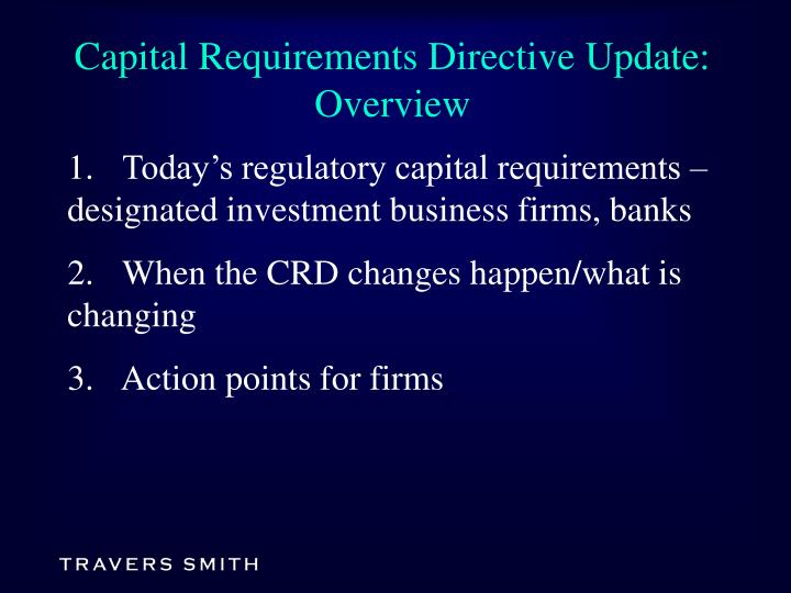 Capital requirements directive update overview