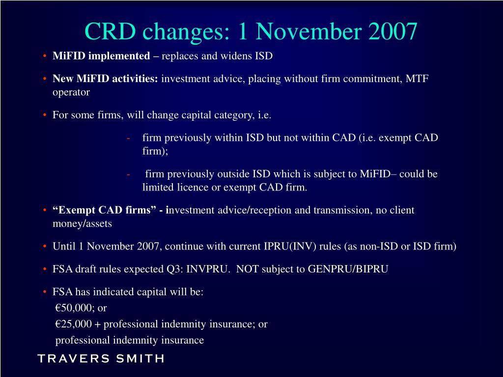CRD changes: 1 November 2007