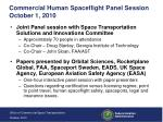 commercial human spaceflight panel session october 1 2010