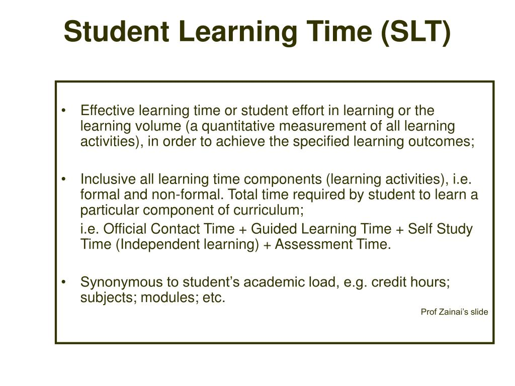 student learning time slt l.