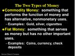the two types of money