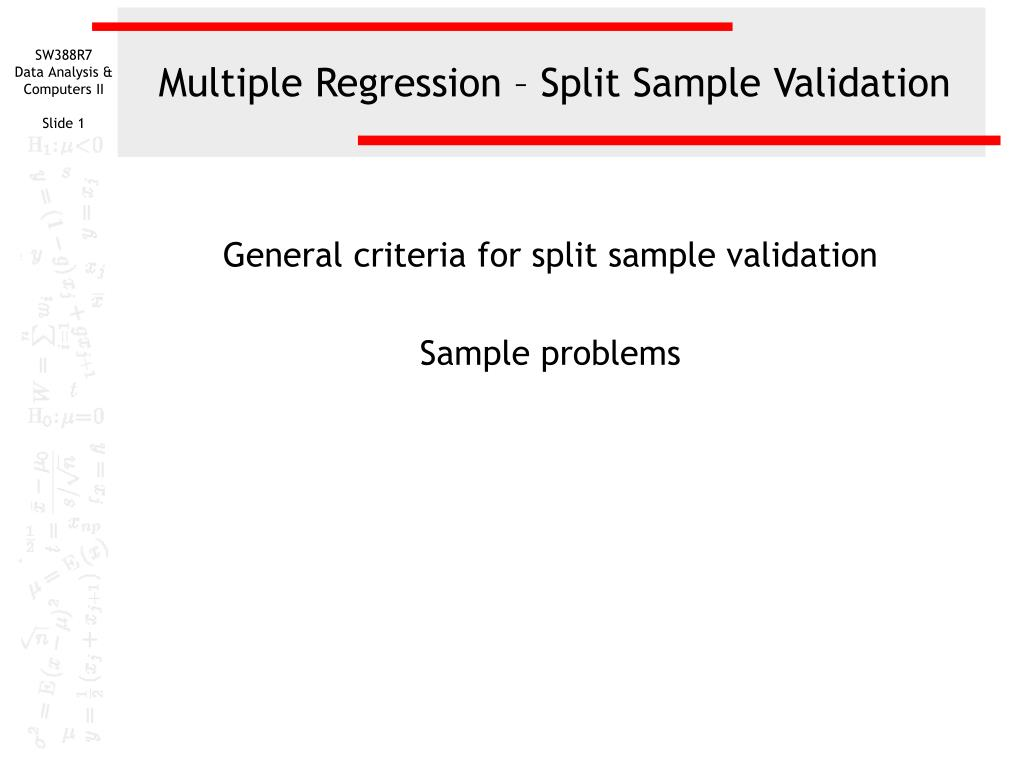 multiple regression split sample validation l.