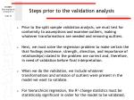 steps prior to the validation analysis30