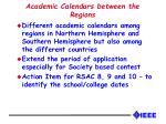 academic calendars between the regions
