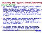 regarding the regular student membership