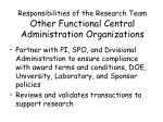 responsibilities of the research team other functional central administration organizations