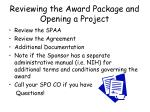 reviewing the award package and opening a project