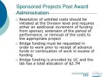 sponsored projects post award administration59