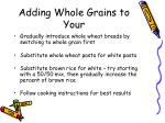 adding whole grains to your
