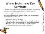 whole grains have key nutrients