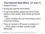 the interest rate effect p and i