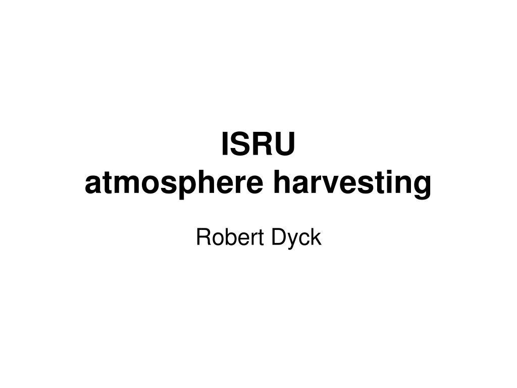 isru atmosphere harvesting l.
