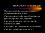 mobile nets wireless nets