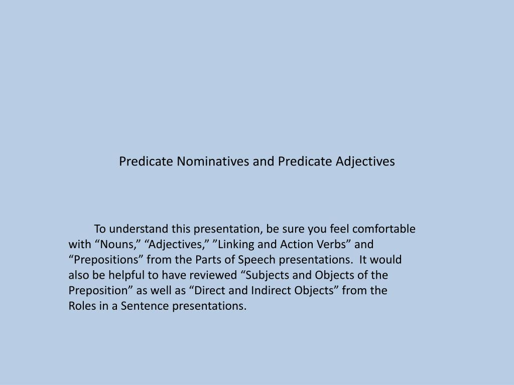 predicate nominatives and predicate adjectives l.