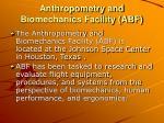 anthropometry and biomechanics facility abf