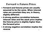 forward vs futures prices