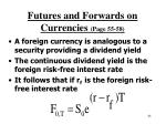 futures and forwards on currencies page 55 58