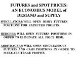 futures and spot prices an economics model of demand and supply