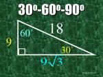 30 o 60 o 90 o28