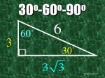 30 o 60 o 90 o30