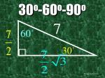 30 o 60 o 90 o31