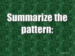 summarize the pattern21