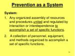 prevention as a system