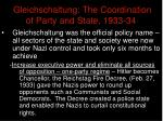 gleichschaltung the coordination of party and state 1933 34