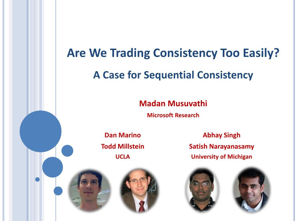 are we trading consistency too easily a case for sequential consistency l.