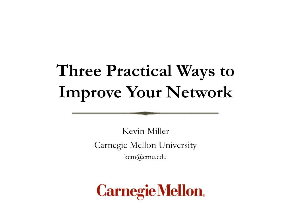 three practical ways to improve your network l.