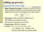 adding up poverty squared poverty gap