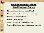 information objectives for small employer survey