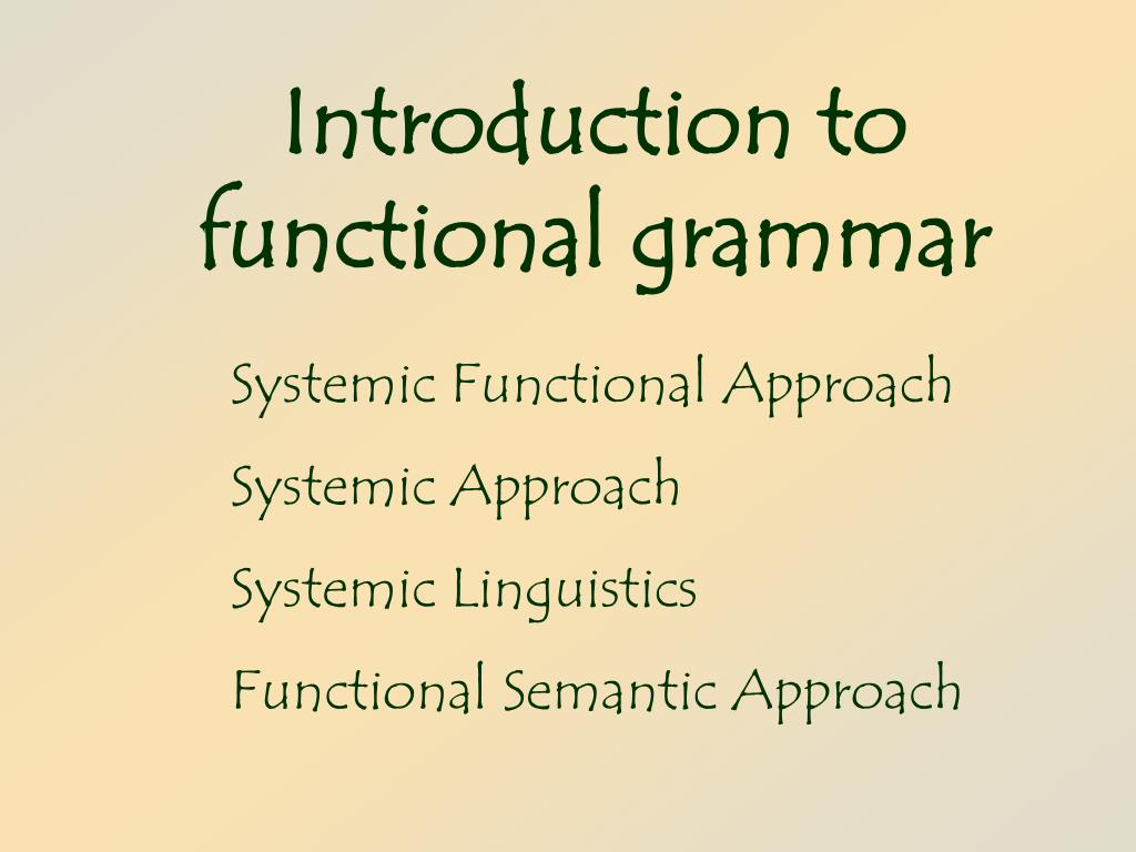 introduction to functional grammar l.