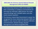 sims with the solomon islands national disaster management office si ndmo