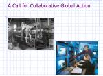a call for collaborative global action