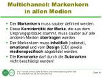 multichannel markenkern in allen medien