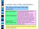 location time of day and duration
