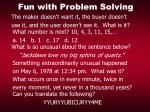 fun with problem solving