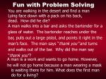 fun with problem solving32
