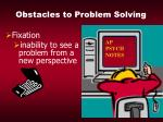 obstacles to problem solving22