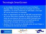 tecnolog a smartscreen