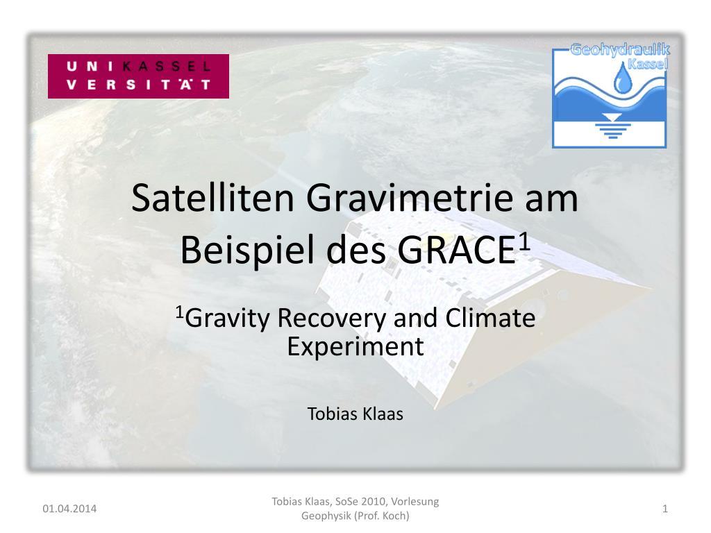 satelliten gravimetrie am beispiel des grace 1 l.