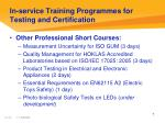 in service training programmes for testing and certification