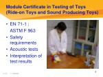 module certificate in testing of toys ride on toys and sound producing toys