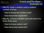 invent and try ideas example 2