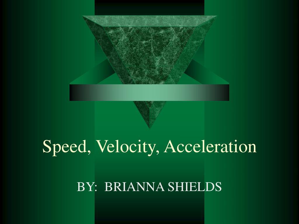 speed velocity acceleration l.